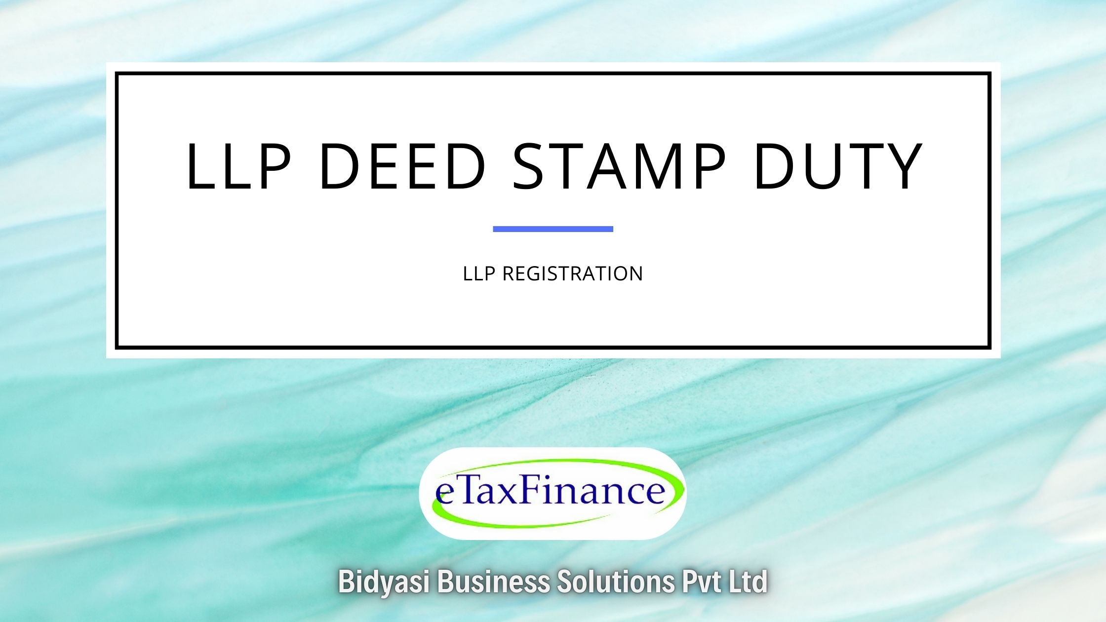You are currently viewing Stamp Duty on LLP Agreement based on Capital Contribution